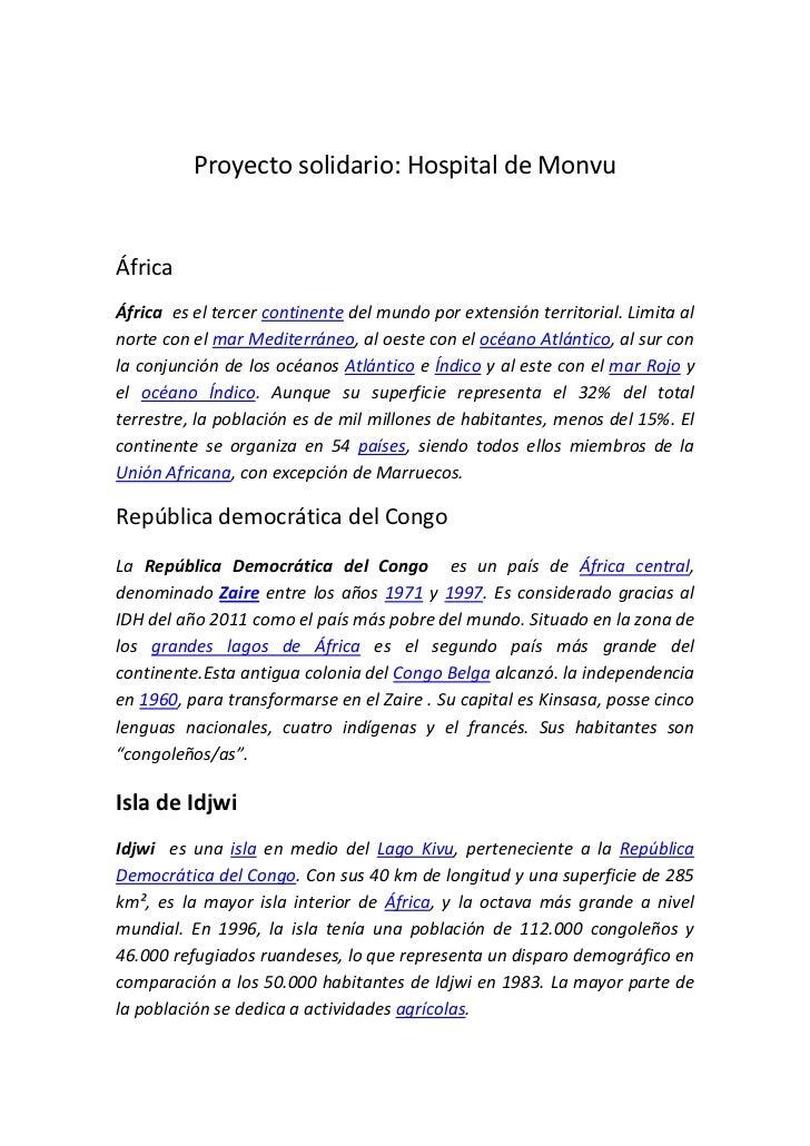 Proyecto solidario: Hospital de MonvuÁfricaÁfrica es el tercer continente del mundo por extensión territorial. Limita alno...