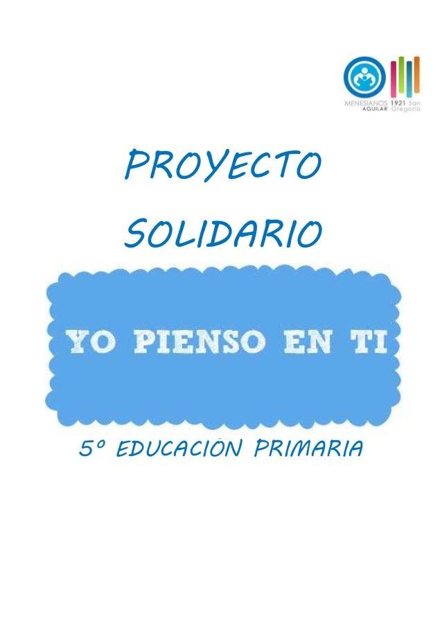 Proyecto Solidario Yo Pienso En Ti