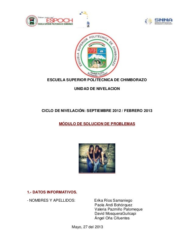 ESCUELA SUPERIOR POLITECNICA DE CHIMBORAZOUNIDAD DE NIVELACIONCICLO DE NIVELACIÓN: SEPTIEMBRE 2012 / FEBRERO 2013MÓDULO DE...