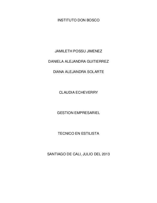 INSTITUTO DON BOSCO JAMILETH POSSU JIMENEZ DANIELA ALEJANDRA GUITIERREZ DIANA ALEJANDRA SOLARTE CLAUDIA ECHEVERRY GESTION ...