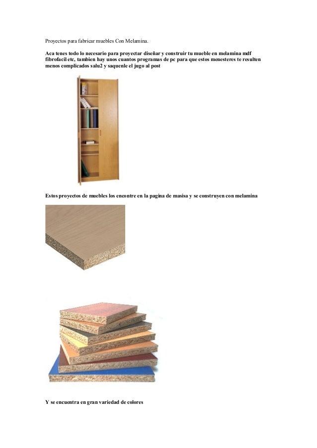 Proyectos para fabricar muebles Con Melamina. Aca tenes todo lo necesario para proyectar diseñar y construir tu mueble en ...