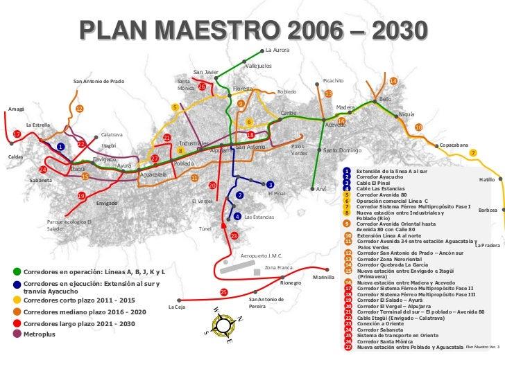Metroplus<br />PLAN MAESTRO 2006 – 2030<br />La Aurora<br />Vallejuelos<br />San Javier<br />Picachito<br />14<br />San An...