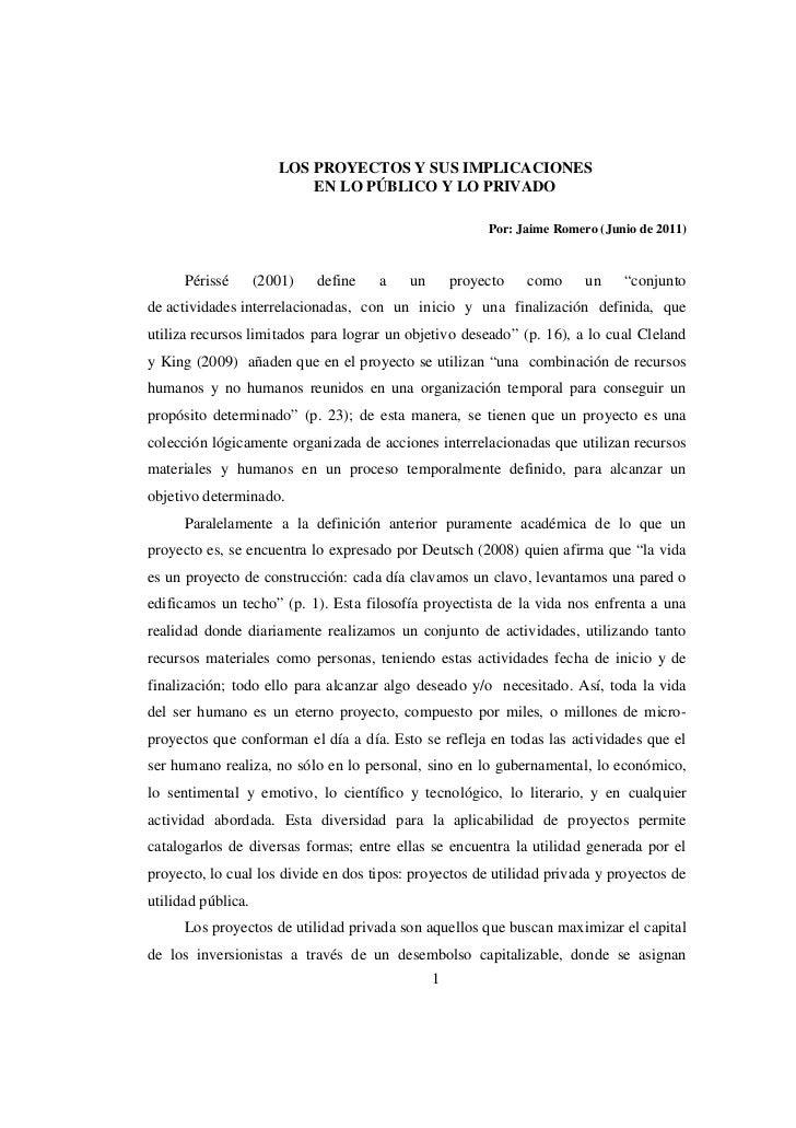 LOS PROYECTOS Y SUS IMPLICACIONES                           EN LO PÚBLICO Y LO PRIVADO                                    ...