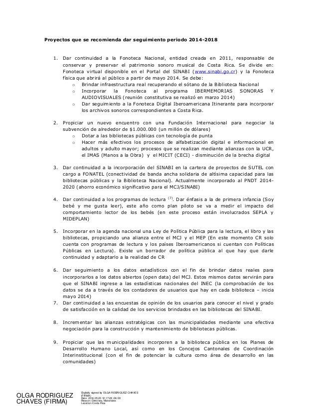 Proyectos que se recomienda dar seguimiento periodo 2014-2018 1. Dar continuidad a la Fonoteca Nacional, entidad creada en...