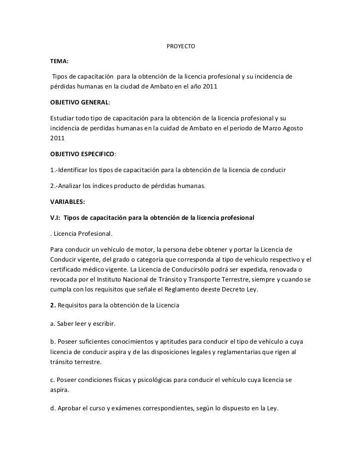 PROYECTO<br />TEMA: <br /> Tipos de capacitación  para la obtención de la licencia profesional y su incidencia de pérdidas...