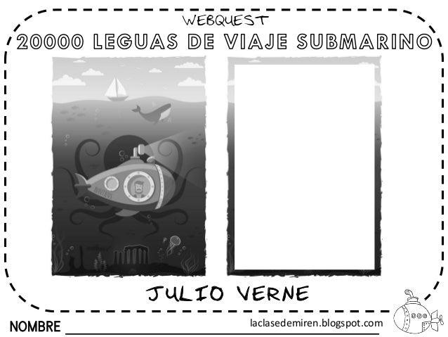 NOMBRE WEBQUEST JULIO VERNE laclasedemiren.blogspot.com