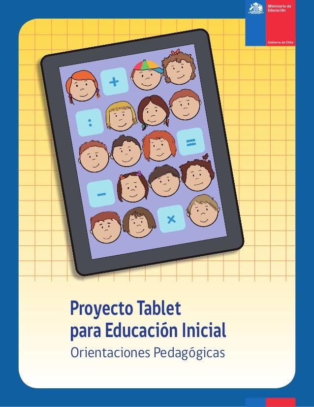 Proyecto Tablet para Educación Inicial Orientaciones Pedagógicas