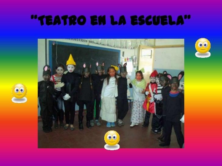"""""""Teatro en la escuela"""""""