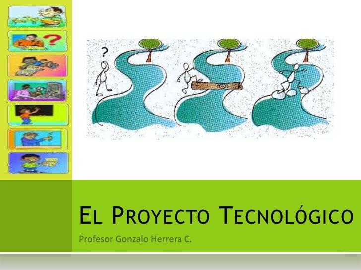 Proyecto tecnol gico for Proyecto tecnico ejemplos