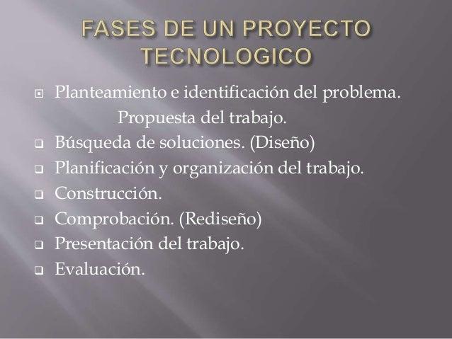 Proyecto tecnológico Slide 3