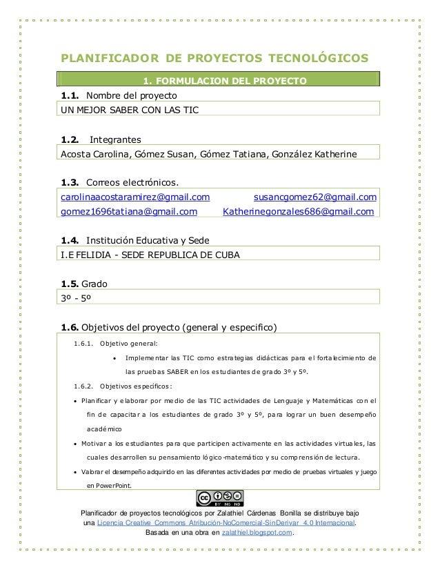 Planificador de proyectos tecnológicos por Zalathiel Cárdenas Bonilla se distribuye bajo una Licencia Creative Commons Atr...