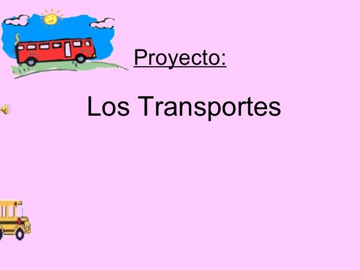 Proyecto: Los Transportes