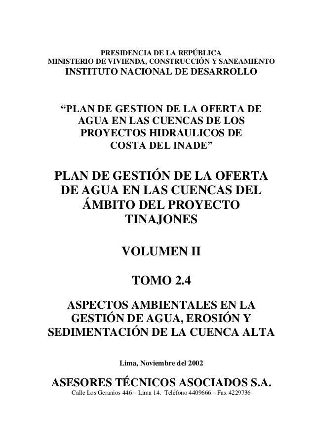 """PRESIDENCIA DE LA REPÚBLICA MINISTERIO DE VIVIENDA, CONSTRUCCIÓN Y SANEAMIENTO INSTITUTO NACIONAL DE DESARROLLO """"PLAN DE G..."""