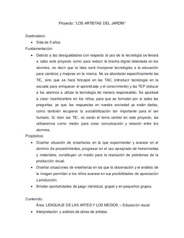 """Proyecto: """"LOS ARTISTAS DEL JARDÍN""""  Destinatario:   Sala de 5 años  Fundamentación:   Debido a las desigualdades con re..."""