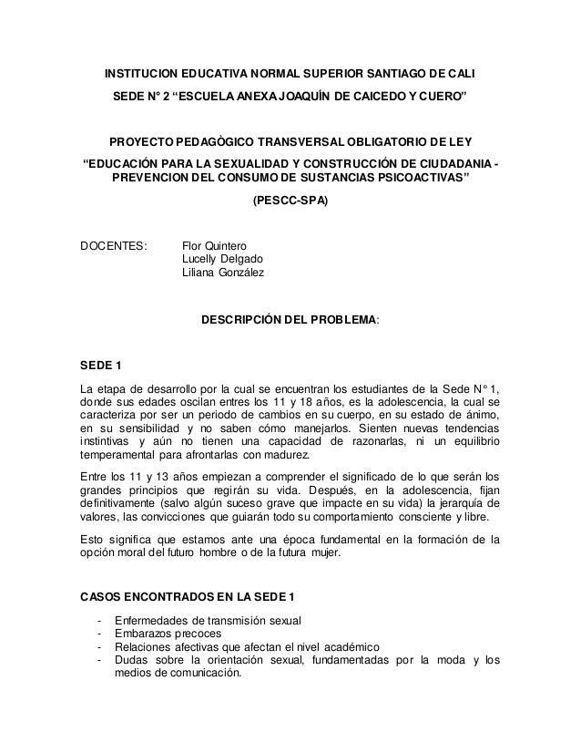 """INSTITUCION EDUCATIVA NORMAL SUPERIOR SANTIAGO DE CALI SEDE N° 2 """"ESCUELA ANEXA JOAQUÍN DE CAICEDO Y CUERO"""" PROYECTO PEDAG..."""
