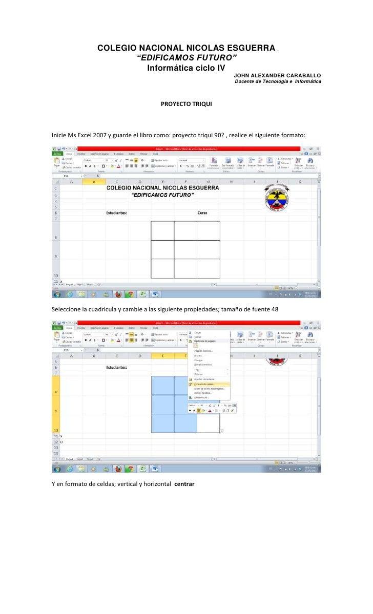 """COLEGIO NACIONAL NICOLAS ESGUERRA                        """"EDIFICAMOS FUTURO""""                          Informática ciclo IV..."""