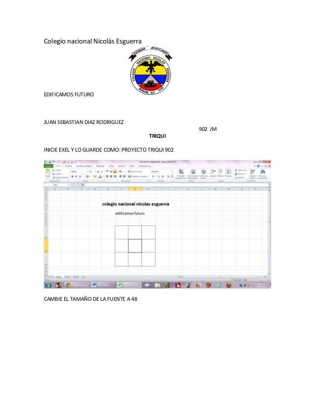 Colegio nacional Nicolás EsguerraEDIFICAMOS FUTUROJUAN SEBASTIAN DIAZ RODRIGUEZ                                           ...