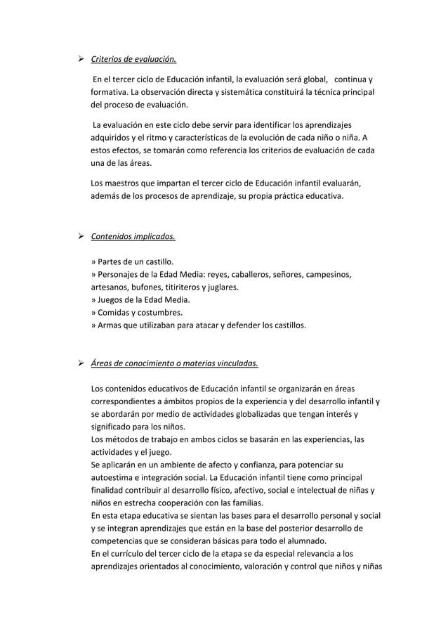  Criterios de evaluación. En el tercer ciclo de Educación infantil, la evaluación será global, continua y formativa. La o...