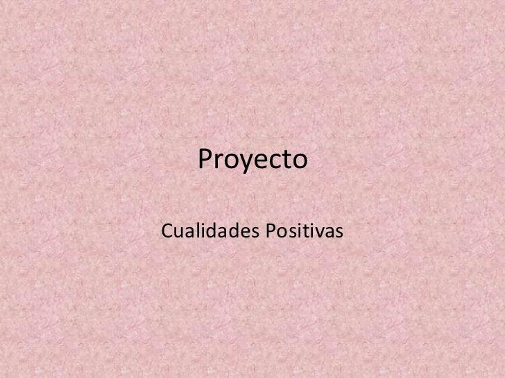 ProyectoCualidades Positivas