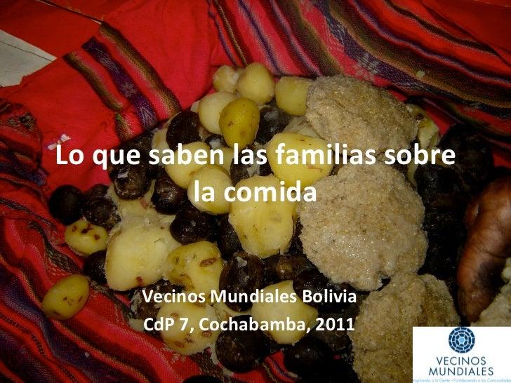 Lo que saben las familias sobre                 la comida           Vecinos Mundiales Bolivia       ...