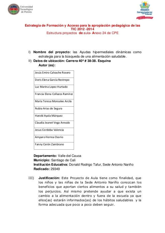 Estrategia de Formación y Acceso para la apropiación pedagógica de las TIC 2012 -2014 Estructura proyectos de aula- Anexo ...