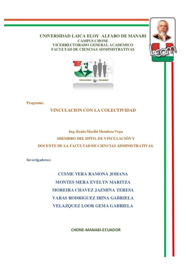 UNIVERSIDAD LAICA ELOY ALFARO DE MANABI CAMPUS CHONE VICERRECTORADO GENERAL ACADEMICO FACULTAD DE CIENCIAS ADMINISTRATIVAS...