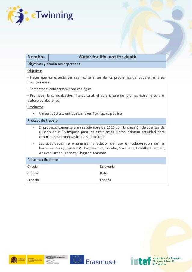 Nombre Water for life, not for death Objetivos y productos esperados Objetivos: - Hacer que los estudiantes sean conscient...