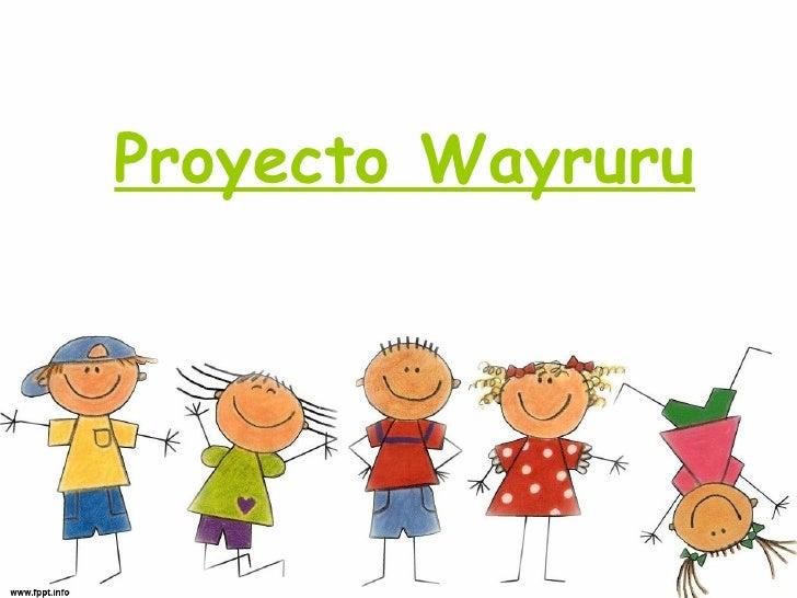 Proyecto Wayruru