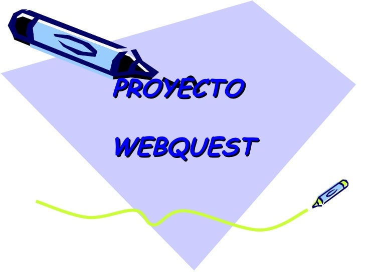 PROYECTO  WEBQUEST