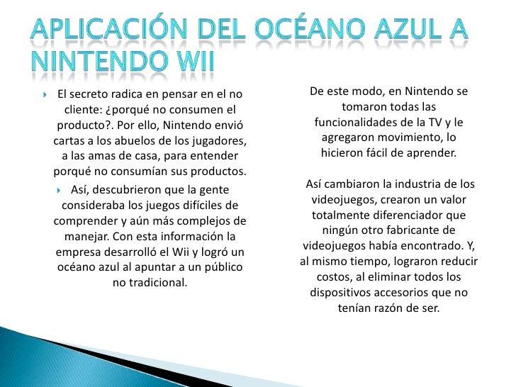 El secreto radica en pensar en el no cliente: ¿porqué no consumen el producto?. Por ello, Nintendo envió cartas a los abue...