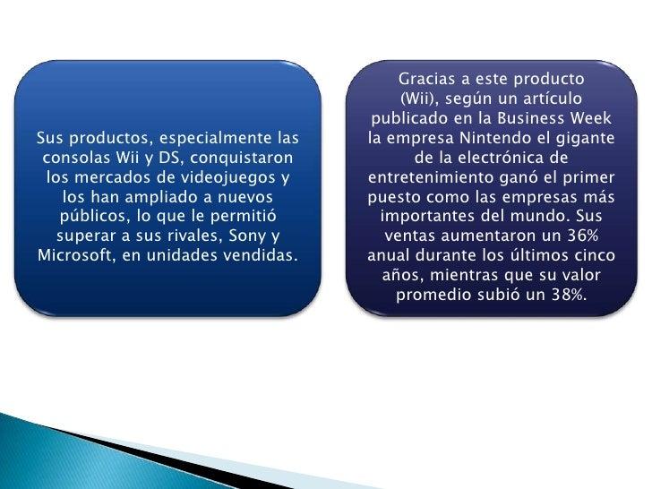 Gracias a este producto (Wii), según un artículo publicado en la Business Week la empresa Nintendo el gigante de la electr...