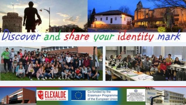 "Discover and share your identity mark Elexalde institutuan Erasmus+ K229 programaren parte hartze-garapenean ""Discover and..."