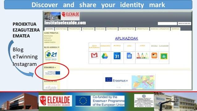 Discover and share your identity mark PRESTAKUNTZA:  Elexalde institutuak saio biko prestakuntza antolatu du. Lehengo sai...