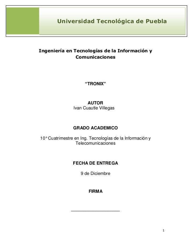 Universidad Tecnológica de PueblaIngeniería en Tecnologías de la Información y               Comunicaciones               ...