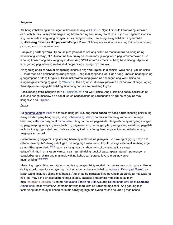 ProyektoAktibong imbakan ng karunungan at karanasan ang WikiFilipino. Ngunit hindi ito karaniwang imbakandahil nabubuhay i...