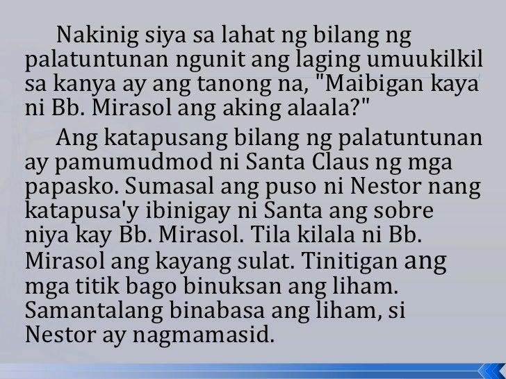 """Nakinig siya sa lahat ng bilang ngpalatuntunan ngunit ang laging umuukilkilsa kanya ay ang tanong na, """"Maibigan kayani Bb...."""