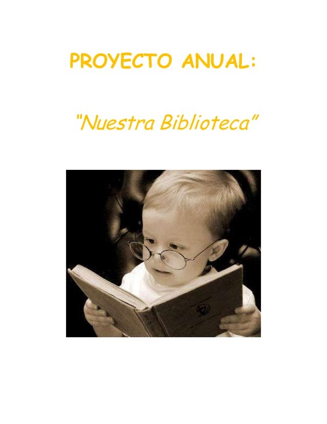 "PROYECTO ANUAL:  ""Nuestra Biblioteca"""