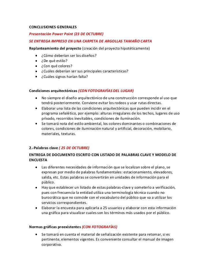 CONCLUSIONES GENERALESPresentación Power Point (23 DE OCTUBRE)SE ENTREGA IMPRESO EN UNA CARPETA DE ARGOLLAS TAMAÑO CARTARe...