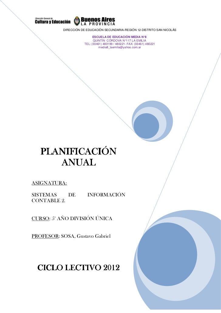 DIRECCIÓN DE EDUCACIÓN SECUNDARIA-REGIÓN 12-DISTRITO SAN NICOLÁS                             ESCUELA DE EDUCACIÓN MEDIA N°...
