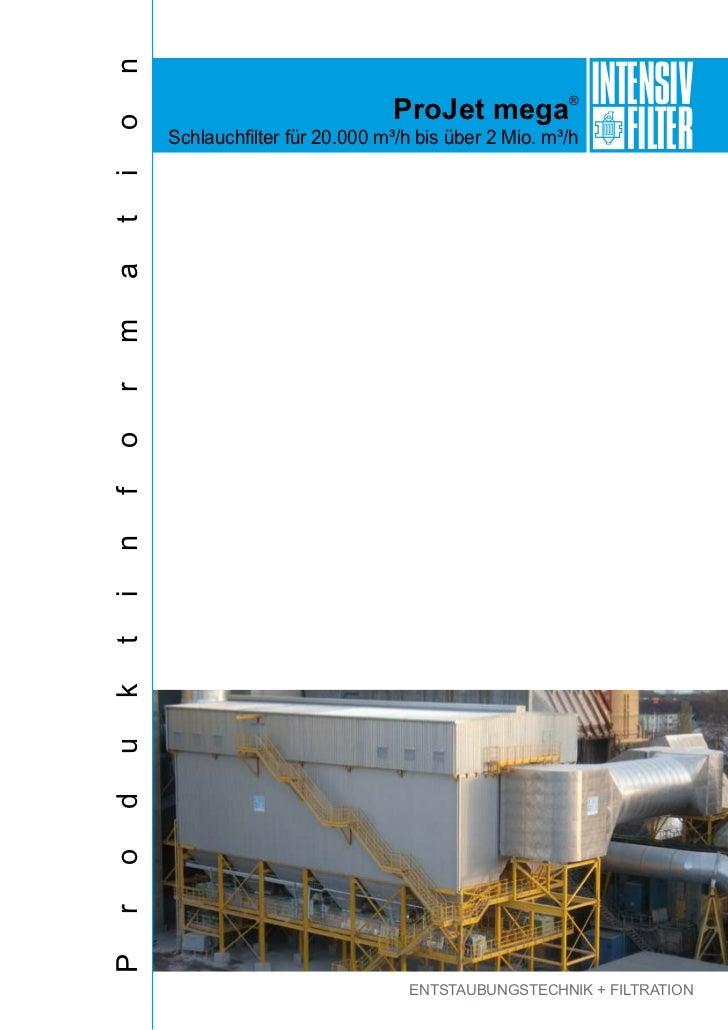 INTENSIVn                               ProJet mega®oitamrofnitkudorP   Schlauchfilter für 20.000 m³/h bis über 2 Mio. m³/...