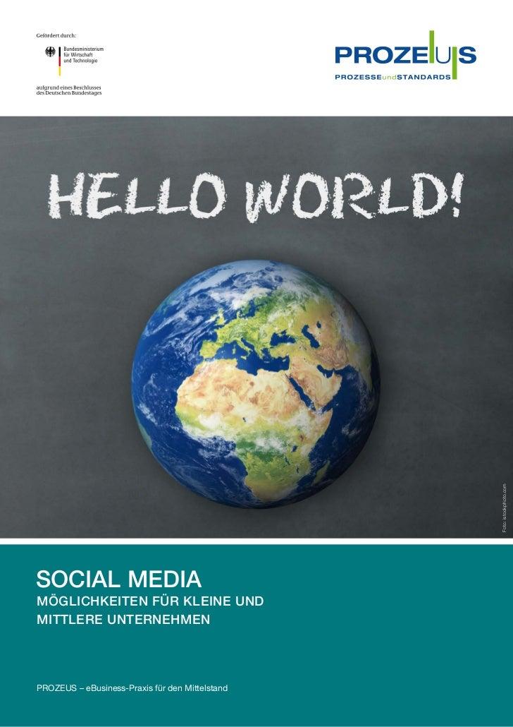 Foto: istockphoto.comSocial MediaMöglichkeiten für kleine undmittlere UnternehmenPROZEUS – eBusiness-Praxis für den Mitte...