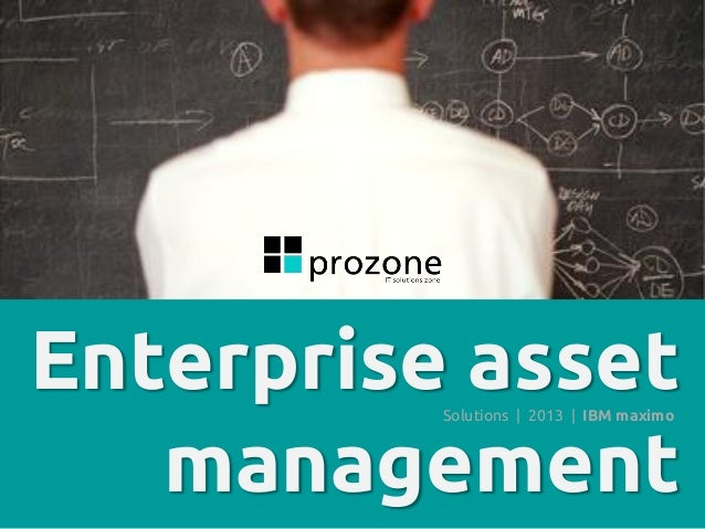 Enterprise asset management Solutions | 2013 | IBM maximo