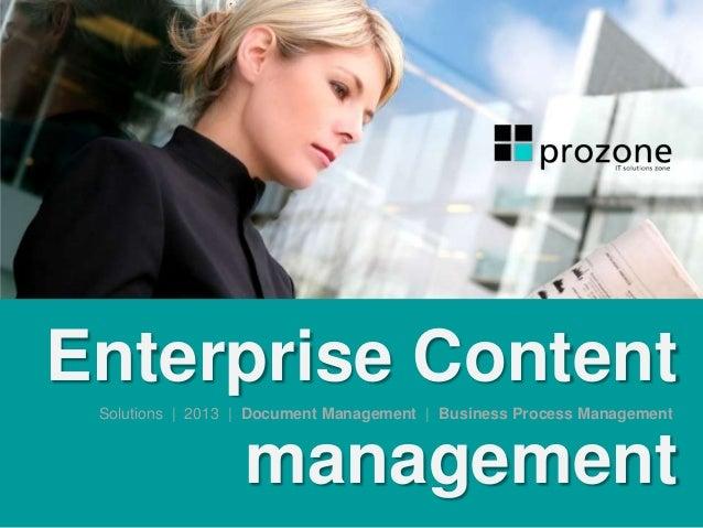 Enterprise Content management Solutions | 2013 | Document Management | Business Process Management
