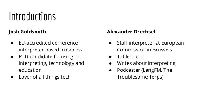 Tablet Interpreting: Tips, tools and applications to make the most of your tablet while interpreting Slide 3