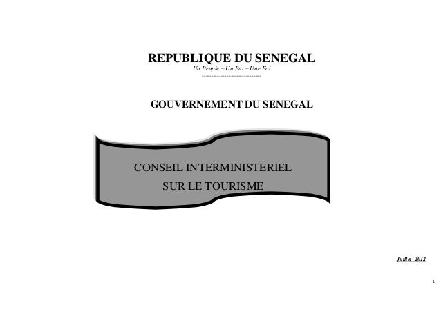 REPUBLIQUE DU SENEGAL Un Peuple – Un But – Une Foi -------------------------------  GOUVERNEMENT DU SENEGAL  CONSEIL INTER...