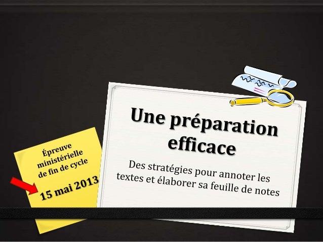 Démarche de préparation Ta préparation se réalise de façon autonome, en 4 étapes . Après avoir regardé le document dans so...