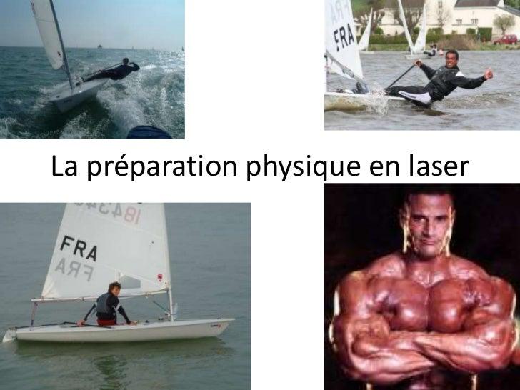 La préparation physique en laser<br />