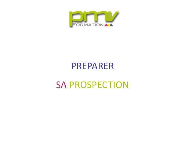 PREPARERSA PROSPECTION