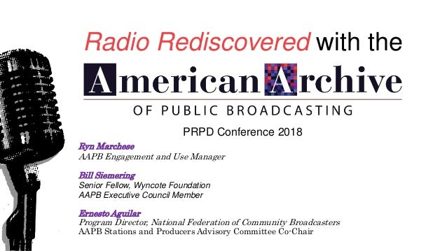Radio Rediscovered with the American Archive of Public Broadcasting