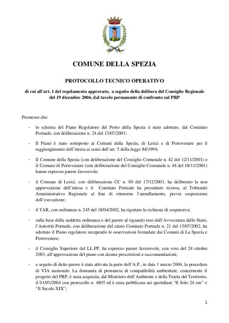 COMUNE DELLA SPEZIA                       PROTOCOLLO TECNICO OPERATIVO di cui all'art. 1 del regolamento approvato, a segu...
